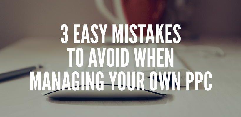 3-easy-mistakes-ppc