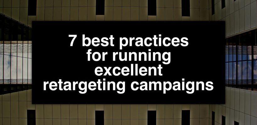 7-practices-retargeting-campaigns