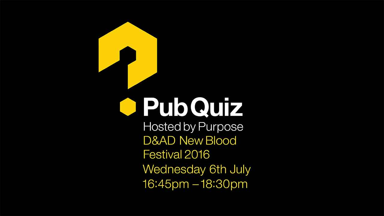 D&AD New Blood Quiz