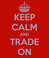 Keep-calm-and-trade-on-2_thumb