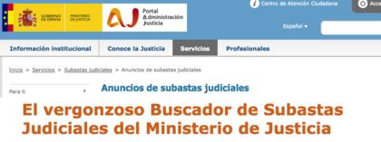 El vergonzoso buscador de subastas judiciales del ministerio de justicia foro