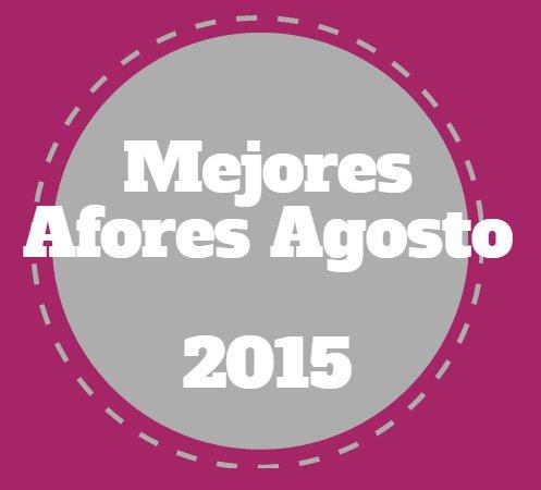 Mejores Afores Agosto 2015: SURA y PensionISSSTE