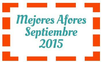 Mejores Afores Septiembre 2015: SURA y PensionISSSTE