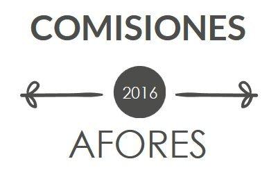 Comisiones de afores en 2016 foro