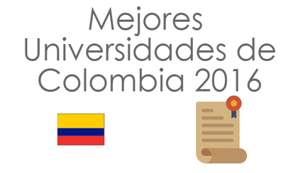 Mejores universidades colombia 2016 foro