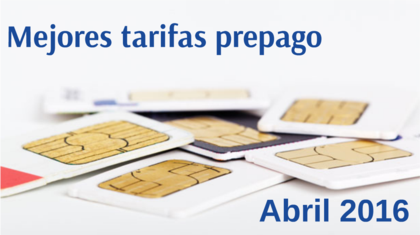 Mejores tarifas prepago abril 2016 foro