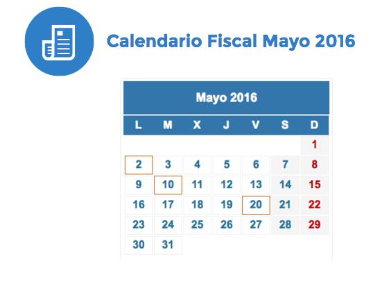 calendario fiscal mayo 2016