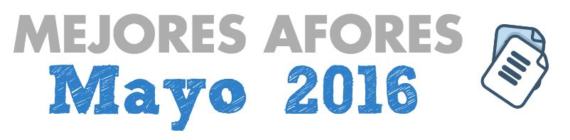 PensionISSSTE y SURA: Mejores Afores Mayo 2016