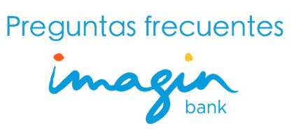 Preguntas frecuentes imaginbank foro