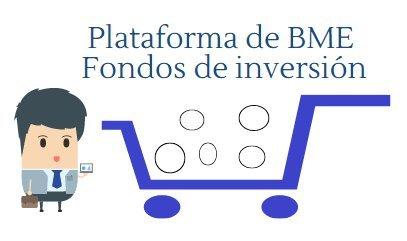 Plataforma bme fondos de inversion foro