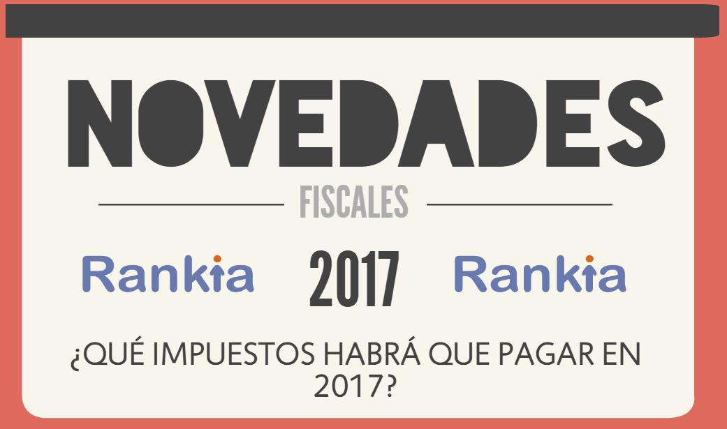 ¿Qué impuestos habrá que pagar en 2017?: Novedades Fiscales