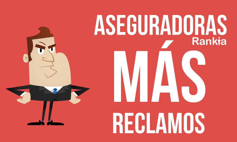 Reclamaciones aseguradoras México