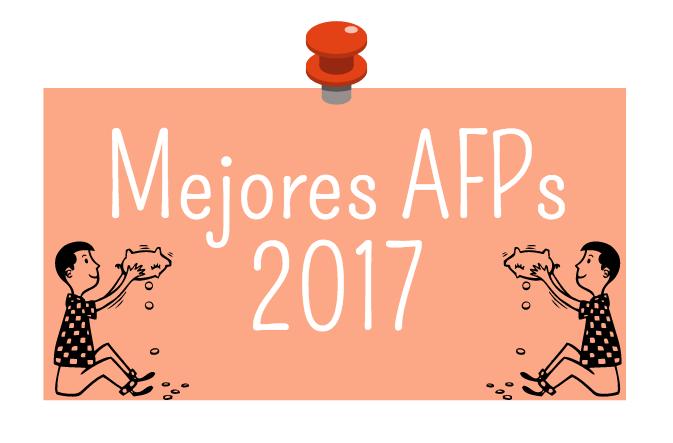 Ranking AFP 2017: ¿Cuál es la AFP más rentable en enero?