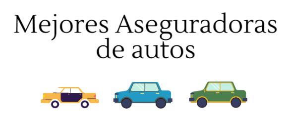 Mejores aseguradoras de autos en Colombia 2017