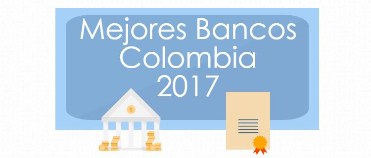 Mejores Bancos Colombia 2017