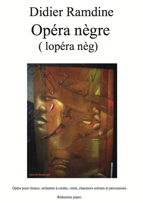 Opera negre version complete