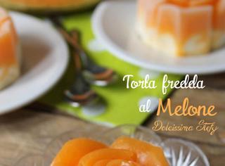 Ricetta: torta fredda al melone