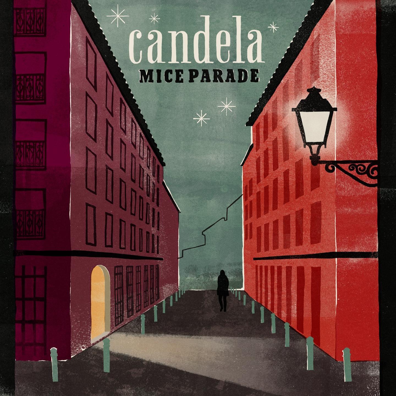 Mice Parade - Candela