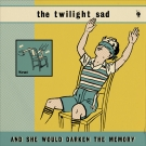 The Twilight Sad - And She Would Darken The Memory Download