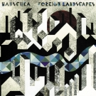 Hauschka - Foreign Landscapes