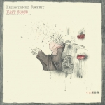 Frightened Rabbit - Fast Blood