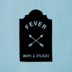 Maps & Atlases - Fever 7""