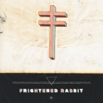 Frightened Rabbit - Swim Until You Can't See Land Download