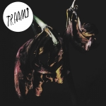 TRAAMS - Grin