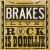 Brakes - Rock Is Dodelijk Download