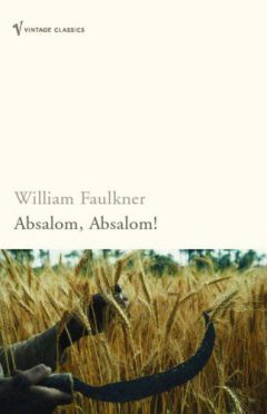 Absalom, Absalom! (Vintage Classics)