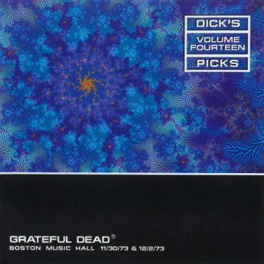 Dick's Picks Vol. 14: 11/30/73 & 12/2/73 (Boston Music Hall, Boston, MA)