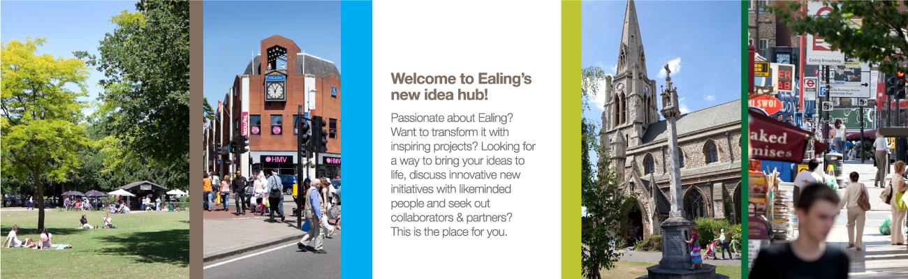 What do you want for Ealing?