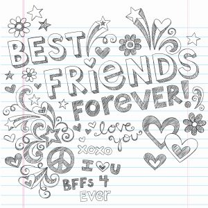 A sketch of the words best friends forever