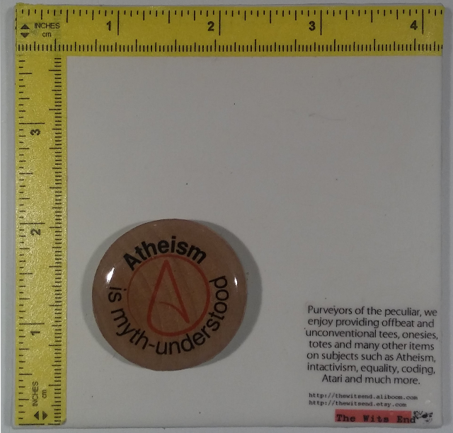 "Atheism is Myth-Understood 1.5"" wooden disc with epoxy resin dome refrigerator magnet top view"