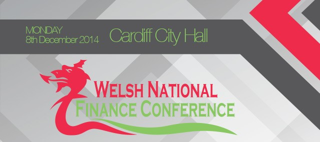 Welsh National Finance Conference – Monday 8th December, City Hall, Cardiff