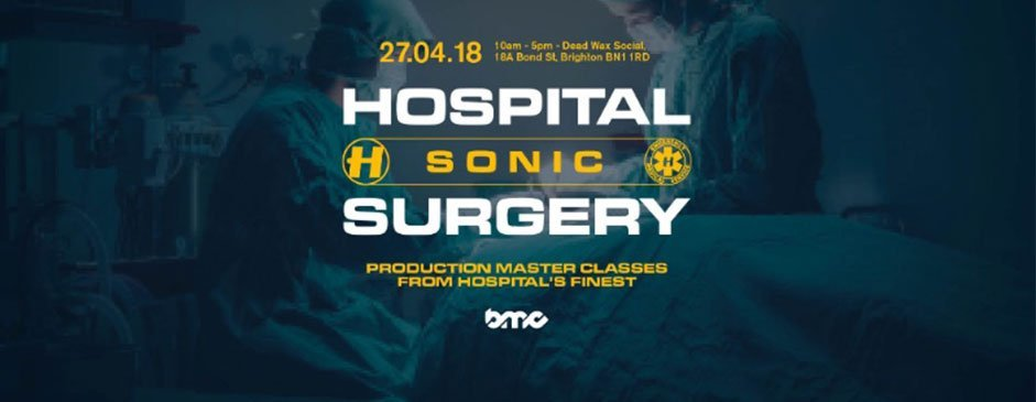 For the first time Hospital Records are opening the doors to their Sonic Surgery where you can hear from their most experienced drum u0026 bass surgeons on how ...  sc 1 st  Media Match & Hospital Records Launch Sonic Surgery at BMC 2018   Media Match