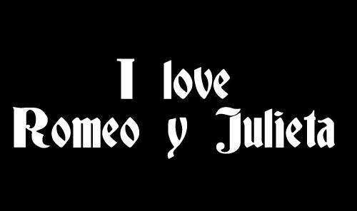 I Love Romeo y Julieta