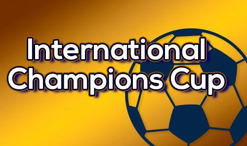 International Champions Cup - Real Madrid-Chelsea