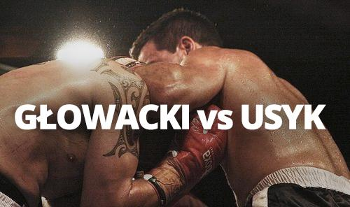 Głowacki vs Usyk - Polsat Boxing Night