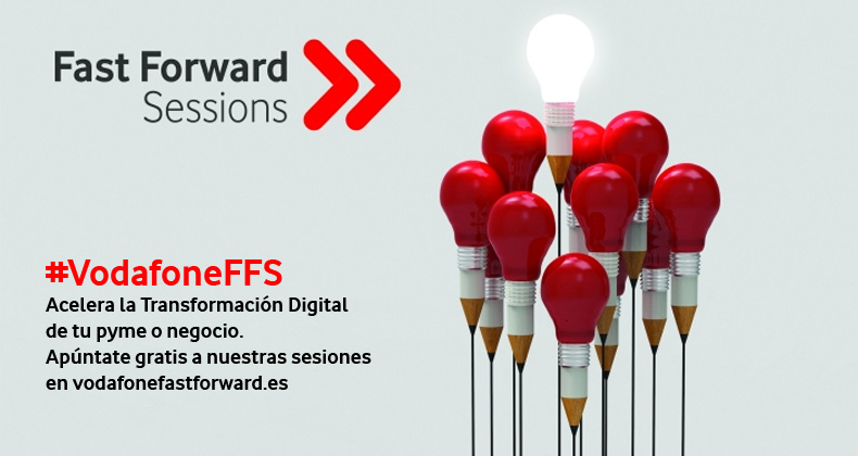 acelera-transformacion-digital-pyme-vuelve-vodafone-fast-forward-sessions