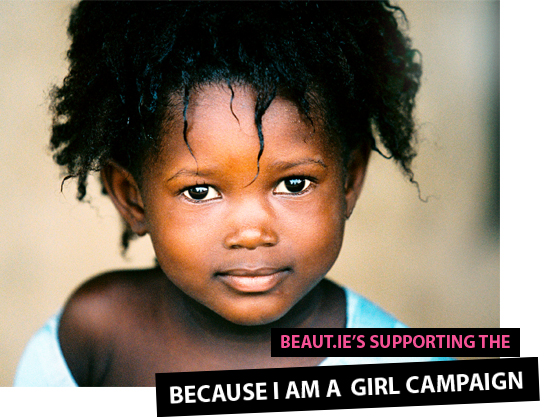 because I am a girl campaign