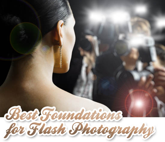 Best Foundation For Flash Photography? We Have The Answers ...
