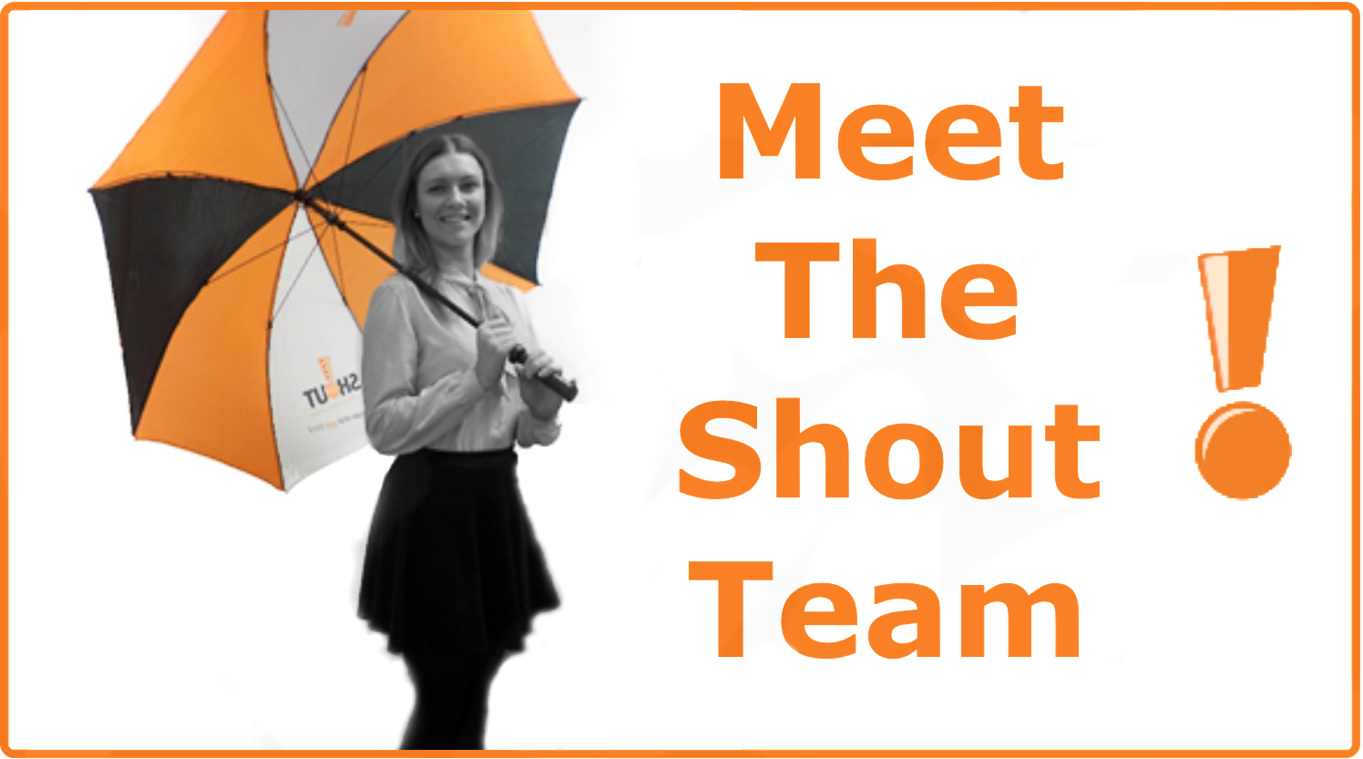 Meet The Shout Team