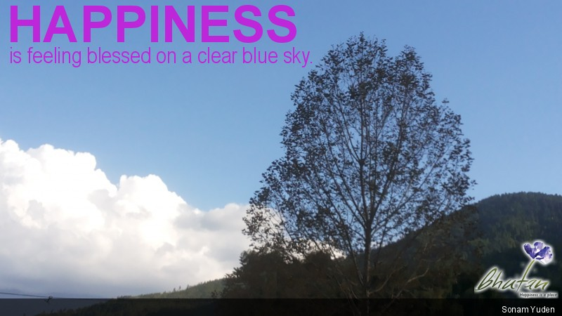 Happiness is feeling blessed on a clear blue sky.