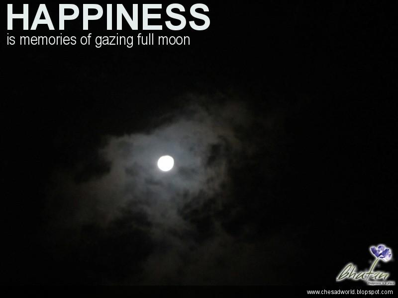 Happiness is memories of gazing full moon