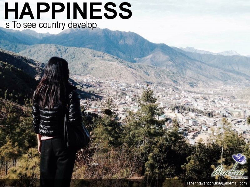 Happiness is To see country develop