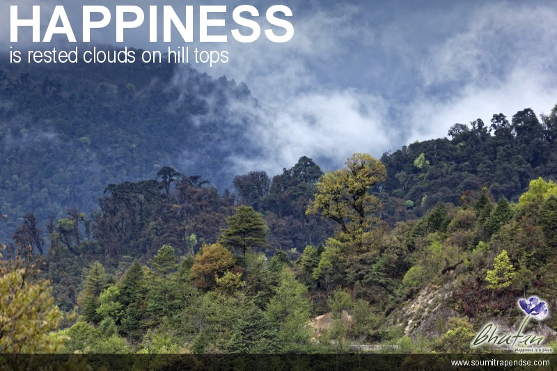 Happiness is rested clouds on hill tops