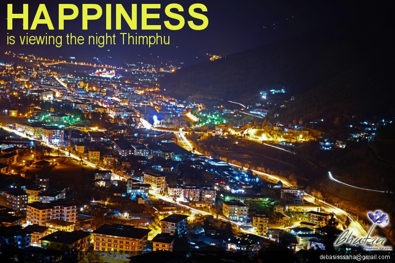 Happiness is viewing the night Thimphu