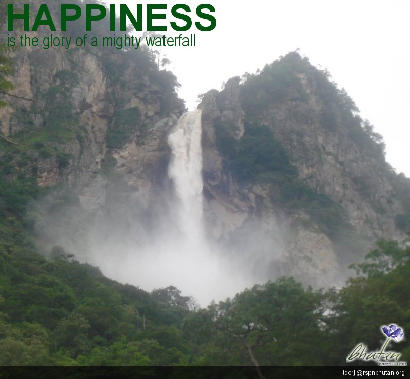 Happiness is the glory of a mighty waterfall