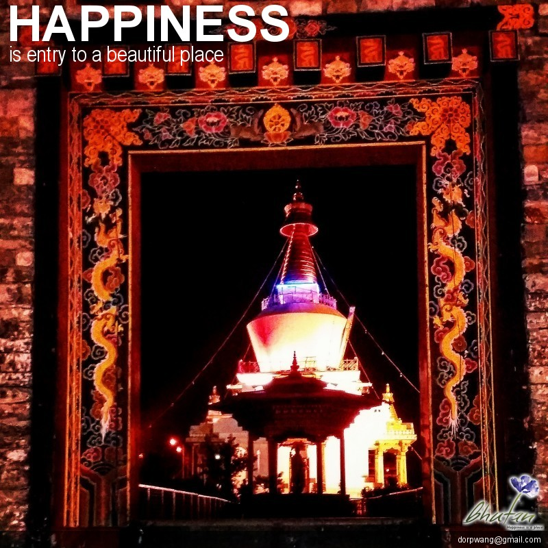 Happiness is entry to a beautiful place